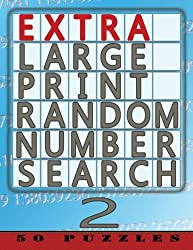 Extra Large Print Random Number Search 2: 50 Easy To See Puzzles: Volume 2