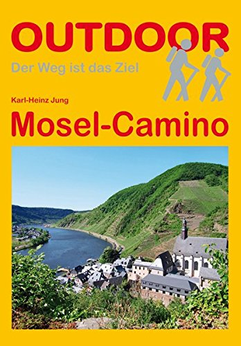 Mosel-Camino (OutdoorHandbuch, Band 291)