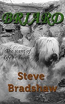 Briard: A Novel by [Bradshaw, Steve]