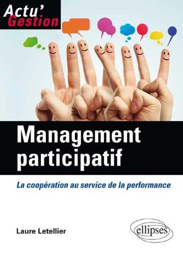 Management participatif : La coopération au service de la performance par Laure Letellier
