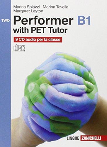 Performer B1. 9 CD Audio. Per le Scuole superiori. Con espansione online: 2