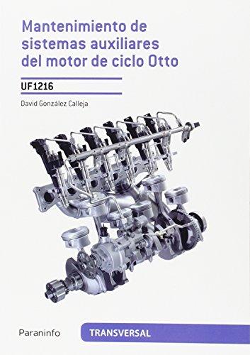 Mantenimiento de sistemas auxiliares del motor de ciclo otto por David González Calleja