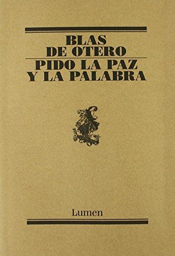 Pido la paz y la palabra (POESIA) por Blas De Otero