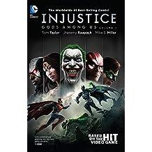 Injustice: Gods Among Us Volume 1 HC by Jheremy Raapack (Artist), VARIOUS (Artist), Tom Taylor (26-Nov-2013) Hardcover
