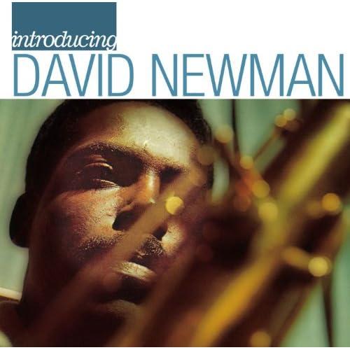 Introducing David Newman