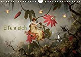 Elfenreich (Wandkalender 2018 DIN A4 quer): Eine Reise durch das Reich der Elfen und Feen (Monatskalender, 14 Seiten ) (CALVENDO Kunst) [Kalender] [Apr 01, 2017] Pfeifer, Yvonne
