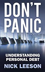 Don't Panic: How to Cope with Personal Financial Crisis & Negotiate with Banks
