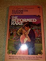 The Reformed Rake by Elizabeth Chater (1984-03-12)