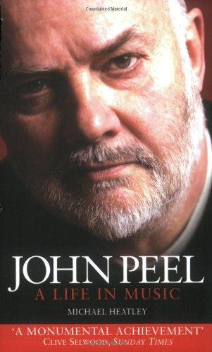 John Peel: A Life in Music por Michael Heatley