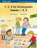 1, 2, 3 im Kindergarten: Yuvada 1, 2, 3 / Kinderbuch Deutsch-Türkisch