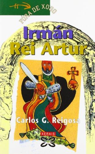 Irman Rei Artur / Irman King Arthur (Infantil E Xuvenil)