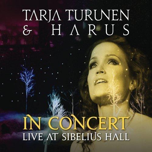 In Concert - Live At Sibelius Hall by Tarja Turunen & Harus (2013-05-04)