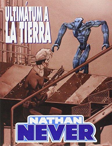 Pack Nathan Never 2: La astronave del pasado - Ultimátum a la Tierra (Pack Aleta) por Alberto Ostini