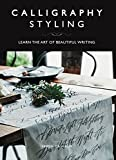 #10: Calligraphy Styling: Learn the Art of Beautiful Writing