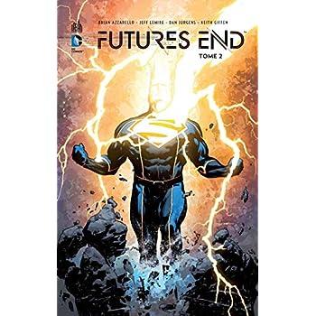 Future's end tome 2