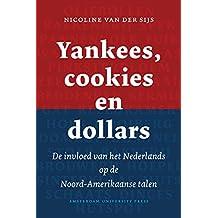 Yankees, cookies en dollars: de invloed van het Nederlands op de Noord-Amerikaanse talen
