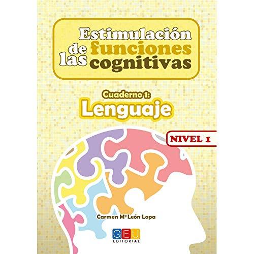 Estimulación de las Funciones Cognitivas - Lenguaje - Nivel 1 Cuaderno 1