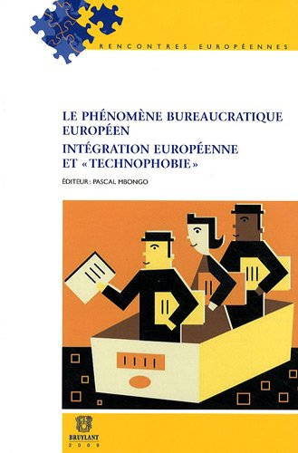 Le phénomène bureaucratique européen : Intégration européenne et