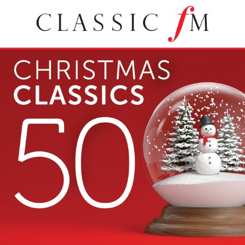 50 Christmas Classics By Class...