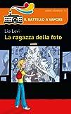 Scarica Libro La ragazza della foto (PDF,EPUB,MOBI) Online Italiano Gratis