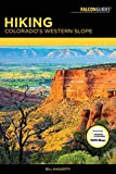 Hiking Colorado's Western Slope (Falcon Guides) (English Edition)