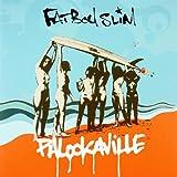 Palookaville by Fatboy Slim -