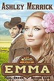 Emma: (A Sweet Western Historical Romance) (Mail-Order Brides Club Book 1) (English Edition)