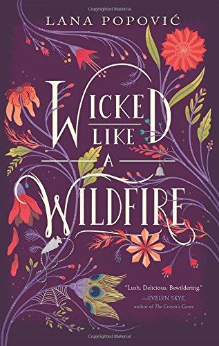 Wicked Like a Wildfire por Lana Popovic