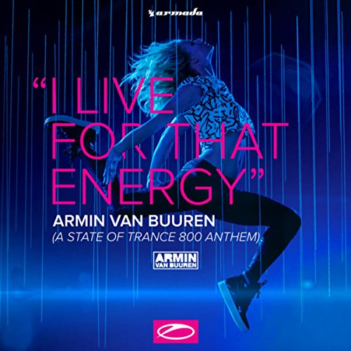 I Live For That Energy (Asot 8...
