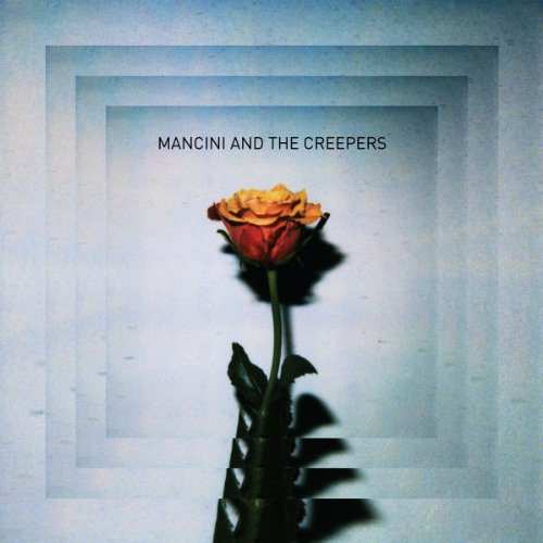 Mancini and the Creepers [VINYL]