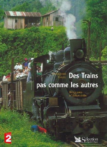 Des trains pas commes les autres