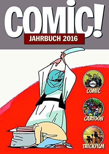 COMIC!-Jahrbuch 2016: Comic Cartoon Trickfilm