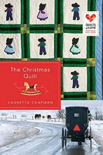 The Christmas Quilt Quilts Of Love Series