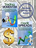 Options Trading: This Book Includes: Credit Spreads & Trading Momentum (English Edition)
