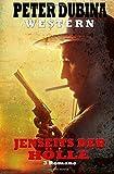 Jenseits der Hölle: 3 Western Romane - Peter Dubina