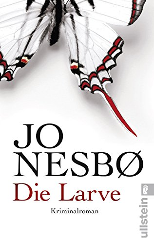 Die Larve: Harry Holes neunter Fall (Ein Harry-Hole-Krimi, Band 9)