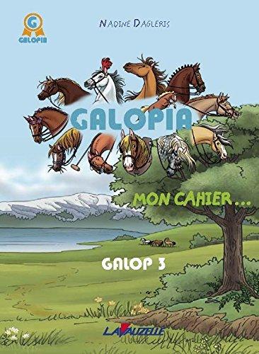 GALOPIA - Galop 3 par Nadine Dagleris