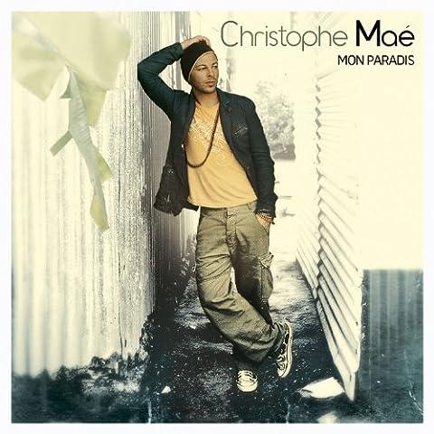 Christophe Mae Mon Paradis - C'est Ma