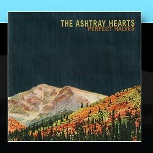 Ashtray Hearts, The