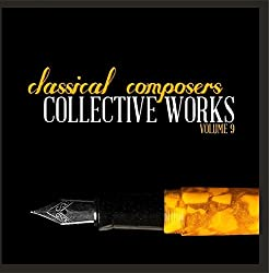 Classical Composers: Collective Works, Vol. 9