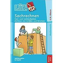 LÜK: Sachrechnen Doppelband: Klasse 5 / 6 Text- und Sachaufgaben, Rechnen mit Größen und Brüchen