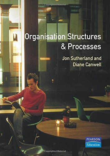 Organisation Structures and Processes (HNC/D Modular) by Jon Sutherland (1997-06-01)