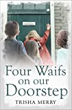 Four Waifs on our Doorstep (English Edition)