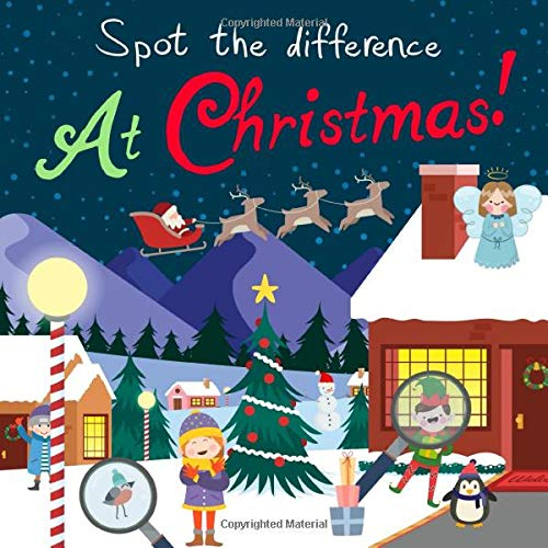Spot the Difference - At Christmas!: A Fun Search and Solve Book for 3-6 Year Olds