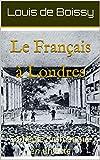 Le Français à Londres: Comédie dramatique en un acte (French Edition)