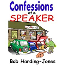 Confessions of a Speaker