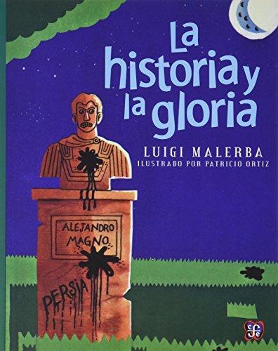 La Historia y La Gloria by Luigi Malerba (2007-12-31)
