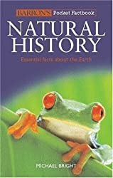 Barron's Pocket Factbook: Natural History: Essential Facts About the Earth (Barron's Pocket Factbooks) Poc edition by Bright, Michael (2006) Paperback