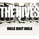 Walk Idiot Walk (Album Version)