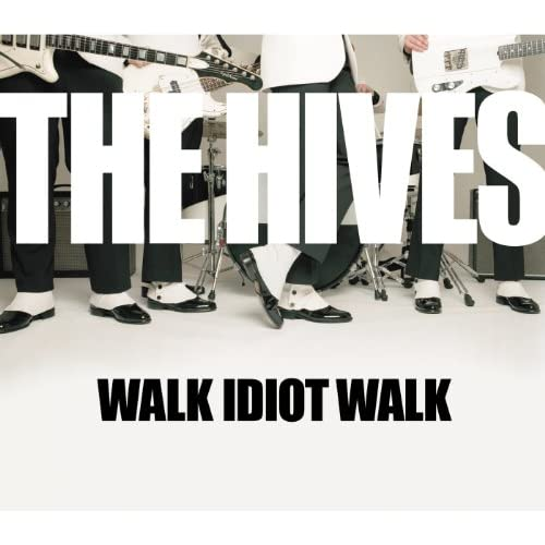Walk Idiot Walk (Album Version)